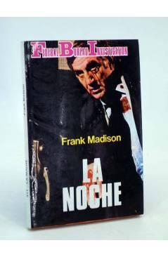 Cubierta de FBI FEDERAL BUREAU INVESTIGATION 311. LA NOCHE (Frank Madison) Producciones Editoriales 1981