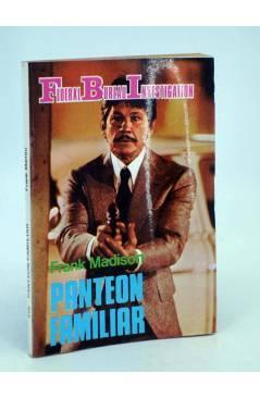 Cubierta de FBI FEDERAL BUREAU INVESTIGATION 315. PANTEÓM FAMILIAR (Frank Madison) Producciones Editoriales 1981
