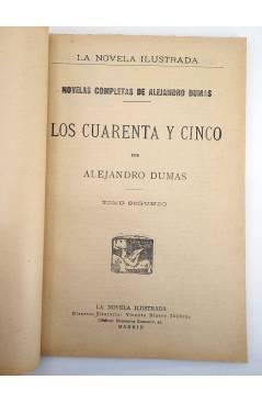 Muestra 2 de LA NOVELA ILUSTRADA II ÉPOCA 91. LOS CUARENTA Y CINCO TOMO PRIMERO (Alejandro Dumas) La Novela Ilustrada 19