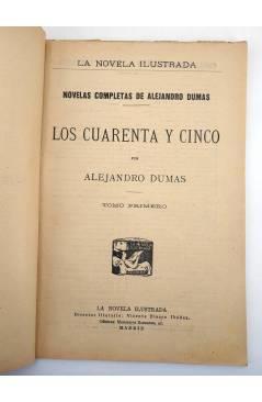 Muestra 5 de LA NOVELA ILUSTRADA II ÉPOCA 91. LOS CUARENTA Y CINCO TOMO PRIMERO (Alejandro Dumas) La Novela Ilustrada 19