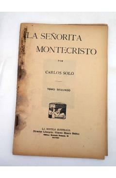 Muestra 6 de LA NOVELA ILUSTRADA II ÉPOCA 170 171 172. LA SEÑORITA DE MONTE CRISTO COMPLETA 3 VOLS (Carlos Solo) 1920