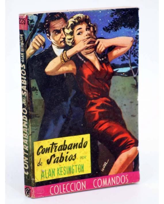 Cubierta de COLECCIÓN COMANDOS 225. CONTRABANDO DE SABIOS (Alan Kesington) Valenciana 1950
