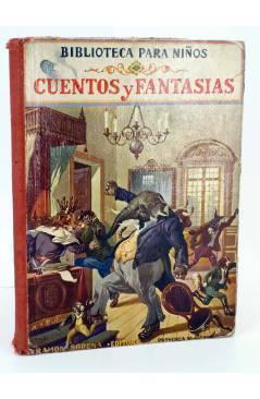 Cubierta de BIBLIOTECA PARA NIÑOS CUENTOS Y FANTASIAS. CON 37 GRABADOS (No Acreditado) Ramón Sopena 1928