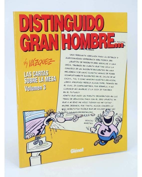 Cubierta de GENIOS DEL HUMOR 5. DISTINGUIDO GRAN HOMBRE. CARTAS SOBRE LA MESA 3 (By Manuel Vázquez) Glenat 1997