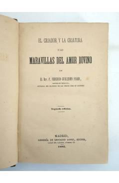 Muestra 2 de EL CRIADOR Y LA CRIATURA O LAS MARAVILLAS DEL AMOR DIVINO (F. Guillermo Faber) Leocadio López 1882