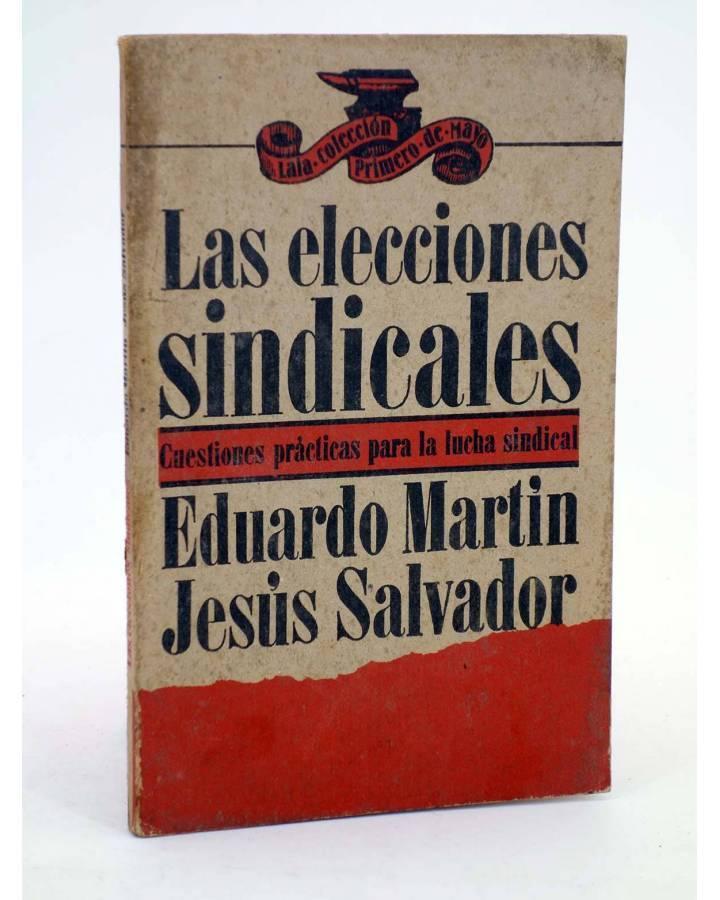 Cubierta de LAS ELECCIONES SINDICALES. CUESTIONES PRÁCTICAS PARA LA LUCHA (Eduardo Martín / Jesús Salvador) Laia 1975