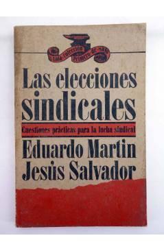 Contracubierta de LAS ELECCIONES SINDICALES. CUESTIONES PRÁCTICAS PARA LA LUCHA (Eduardo Martín / Jesús Salvador) Laia 1