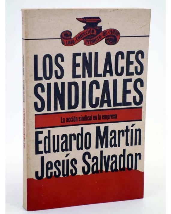 Cubierta de COLECCIÓN PRIMERO DE MAYO 5. LOS ENLACES SINDICALES (Eduardo Martín / Jesús Salvador) Laia 1976