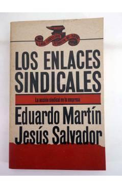 Contracubierta de COLECCIÓN PRIMERO DE MAYO 5. LOS ENLACES SINDICALES (Eduardo Martín / Jesús Salvador) Laia 1976