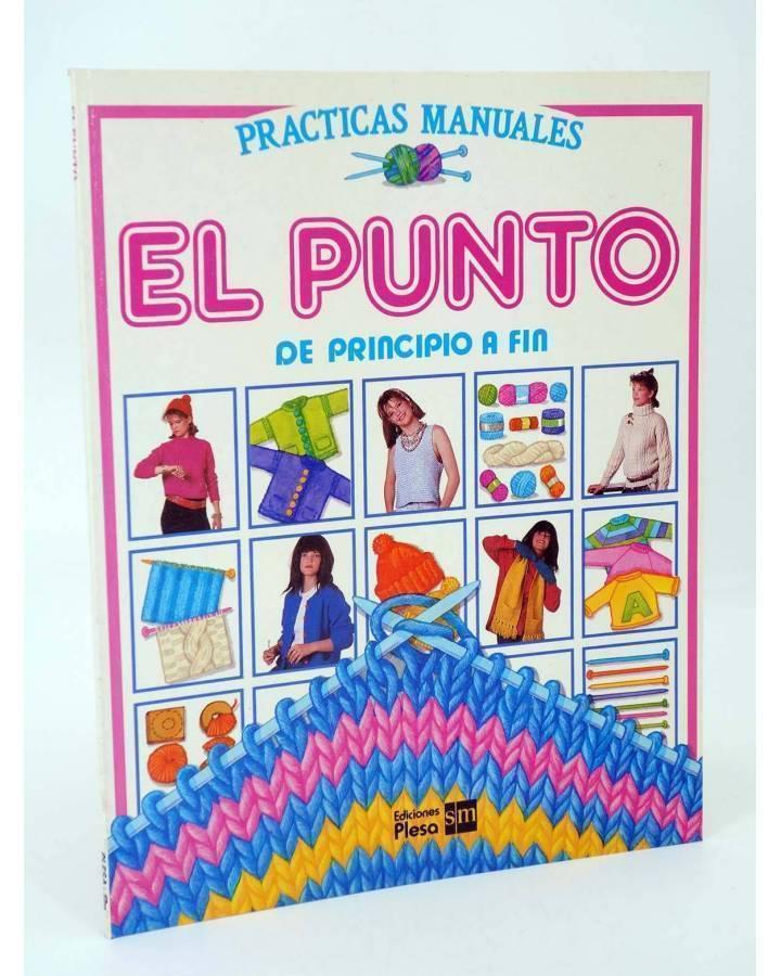 Cubierta de PRACTICAS MANUALES. EL PUNTO DE PRINCIPIO A FIN (Wilkes / Garbera / Whitlock) Plesa 1986