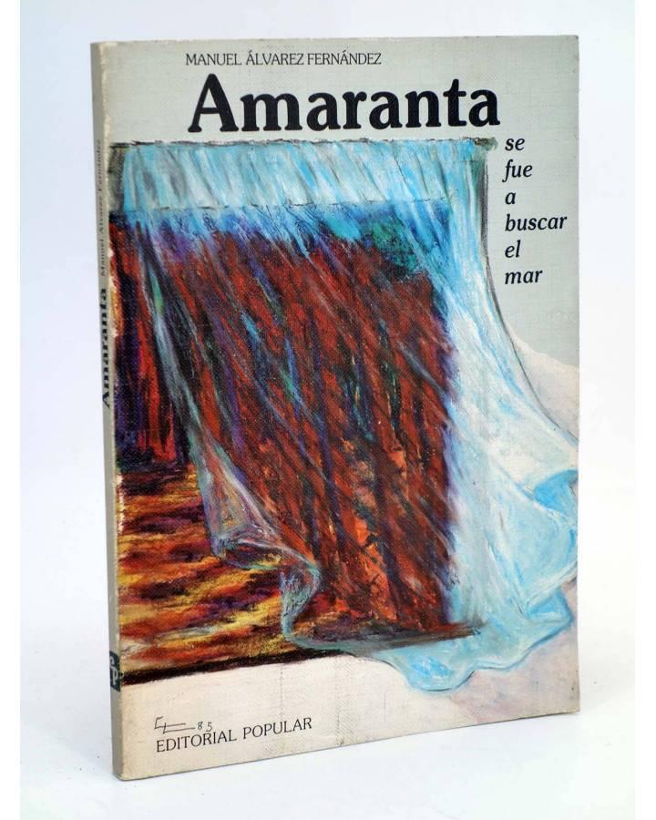 Cubierta de AMARANTA SE FUE A BUSCAR EL MAR (Manuel Álvarez Fernández / Elena Luengo) Popular 1985