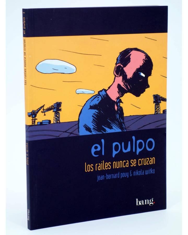 Cubierta de EL PULPO 1. LOS RAILES NUNCA SE CRUZAN (Povy / Witko) Bang 2004