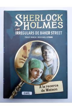 Muestra 2 de SHERLOCK HOLMES I ELS IRREGULARS DE BAKER STREET 1 A 4 COMPLETA (Mack / Citrin) Cadí 2009