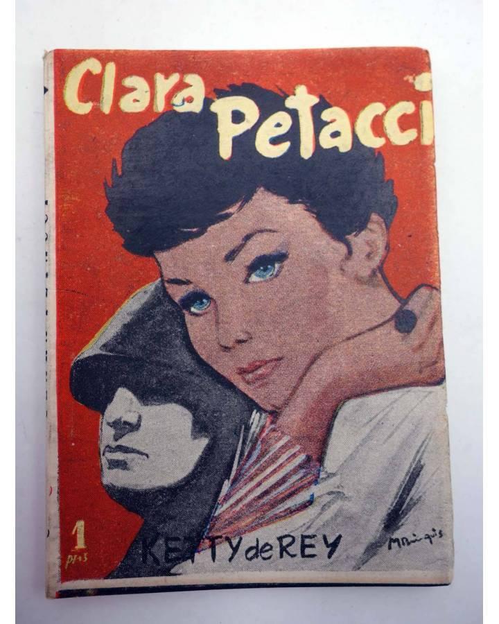Cubierta de BIBLIOTECA PÍLDORA 30. CLARA PETACCI LA ENAMORADA DE MUSSOLINI (Ketty Del Rey) SAEGE 1950