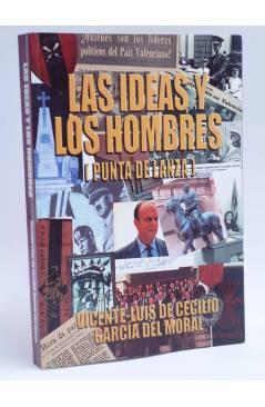Cubierta de LAS IDEAS Y LOS HOMBRES. PUNTA DE LANZA (Vicente Luís De Cecilio García Del Moral) Tetragrama 2002