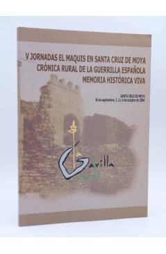 Cubierta de CRÓNICA RURAL DE LA GUERRILLA ESPAÑOLA MEMORIA HISTÓRICA VIVA SANTA CRUZ DE MOYA (Vvaa) 2004