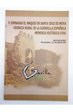 Muestra 1 de CRÓNICA RURAL DE LA GUERRILLA ESPAÑOLA MEMORIA HISTÓRICA VIVA SANTA CRUZ DE MOYA (Vvaa) 2004
