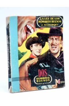 Cubierta de DOS HOMBRES BUENOS 2. LA LEY DE LOS HOMBRES BUENOS (José Mallorquí) Cid 1955