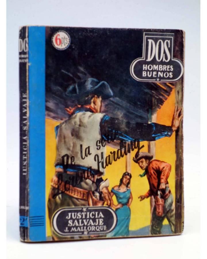 Cubierta de DOS HOMBRES BUENOS 27. JUSTICIA SALVAJE (José Mallorquí) Cid 1956