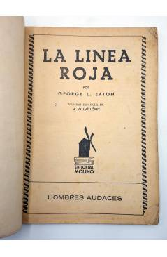 Muestra 1 de HOMBRES AUDACES 113. BILL BARNES 29 LA LÍNEA ROJA (George L. Eaton) Molino 1945