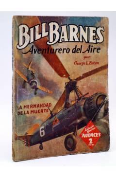 Cubierta de HOMBRES AUDACES 120. BILL BARNES 31 LA HERMANDAD DE LA MUERTE (George L. Eaton) Molino 1946