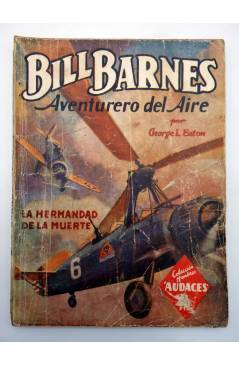 Contracubierta de HOMBRES AUDACES 120. BILL BARNES 31 LA HERMANDAD DE LA MUERTE (George L. Eaton) Molino 1946