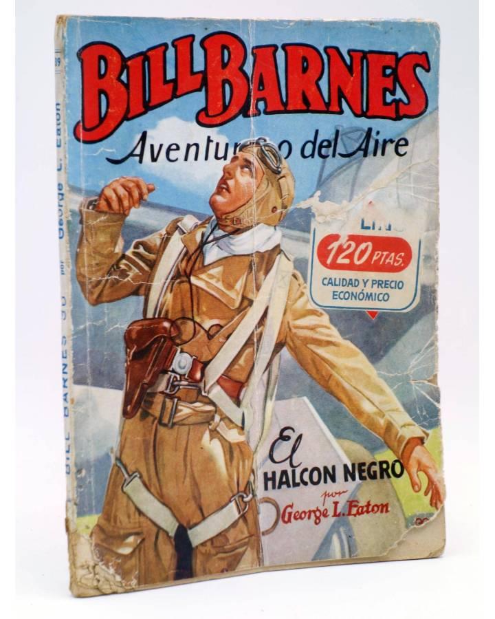 Cubierta de HOMBRES AUDACES 139. BILL BARNES 36 EL HALCÓN NEGRO (George L. Eaton) Molino 1947