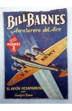 Contracubierta de HOMBRES AUDACES 160. BILL BARNES 41 EL AVIÓN DESAPARECIDO (George L. Eaton) Molino 1947