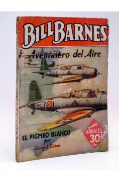 Cubierta de HOMBRES AUDACES ARGENTINA 124. BILL BARNES 32 EL PIGMEO BLANCO (George L. Eaton) Molino 1941