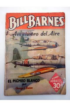 Contracubierta de HOMBRES AUDACES ARGENTINA 124. BILL BARNES 32 EL PIGMEO BLANCO (George L. Eaton) Molino 1941