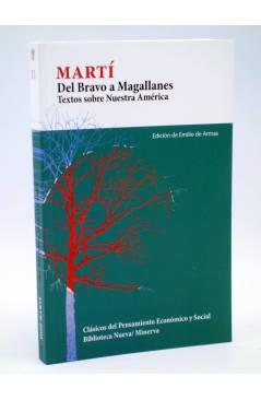 Cubierta de CLÁSICOS DEL PENSAMIENTO ECONÓMICO Y SOCIAL 11. DEL BRAVO A MAGALLANES. TEXTOS SOBRE NUESTRA AMÉRICA (José M