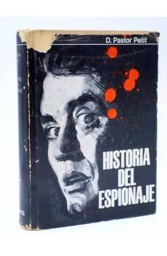 Cubierta de HISTORIA DEL ESPIONAJE (D. Pastor Petit) Delos 1967
