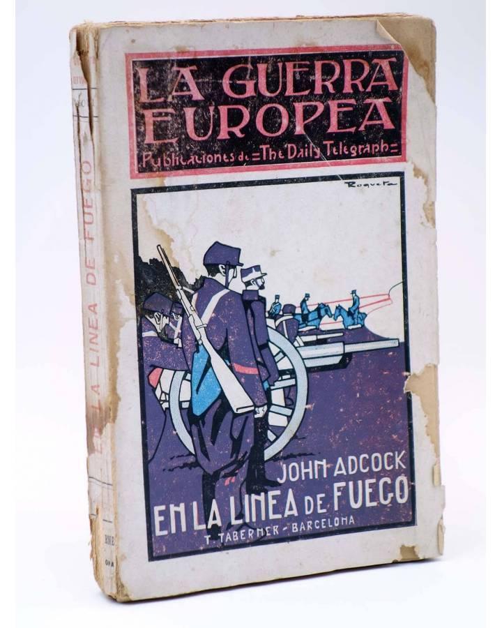 Cubierta de LA GUERRA EUROPEA III. EN LA LINEA DE FUEGO. THE DAILY TELEGRAPH (John Adcock) Toribio Taberner s/f