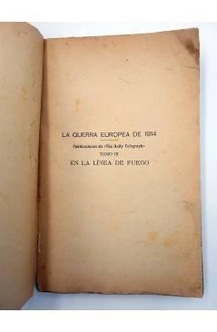 Muestra 1 de LA GUERRA EUROPEA III. EN LA LINEA DE FUEGO. THE DAILY TELEGRAPH (John Adcock) Toribio Taberner s/f