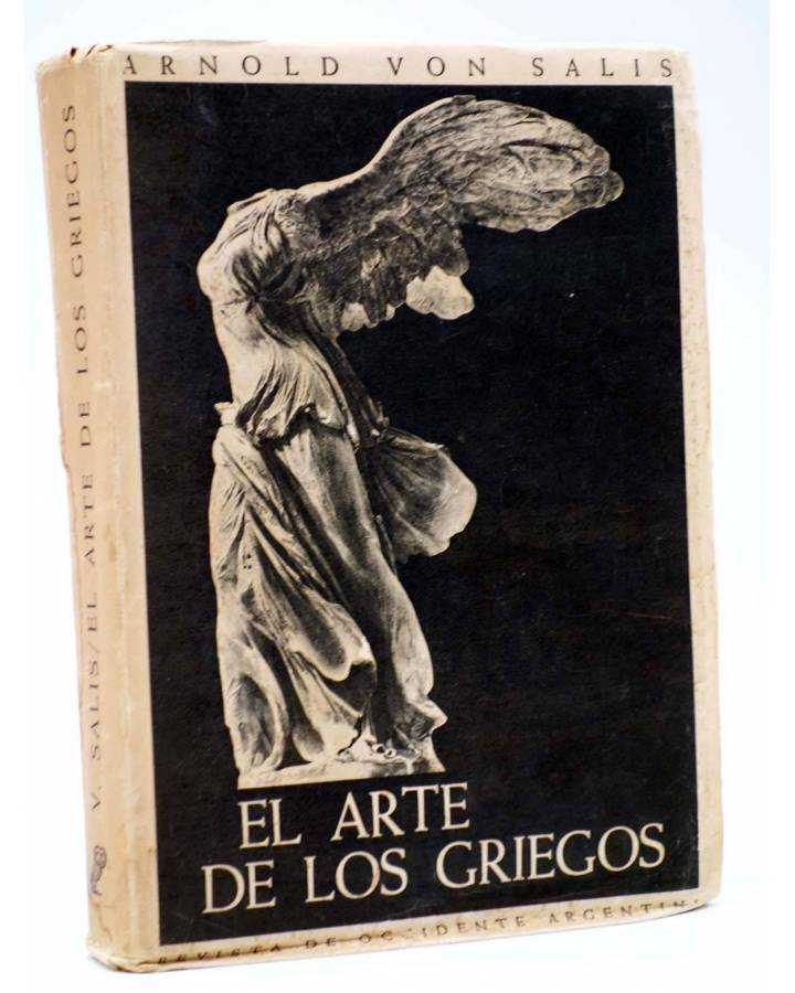 Cubierta de EL ARTE DE LOS GRIEGOS (Arnold Von Salis) Revista de Occidente 1948