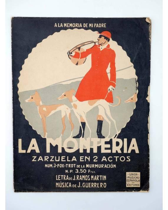 Cubierta de PARTITURA LA MONTERÍA N.º 3 FOX TROT MURMURACIÓN. ZARZUELA EN DOS ACTOS (J. Guerrero / J. Ramos Martín) 1922