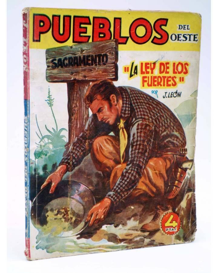 Cubierta de PUEBLOS DEL OESTE 10. SACRAMENTO: LA LEY DE LOS FUERTES (J. León) Cliper 1949