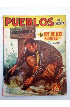 Contracubierta de PUEBLOS DEL OESTE 10. SACRAMENTO: LA LEY DE LOS FUERTES (J. León) Cliper 1949