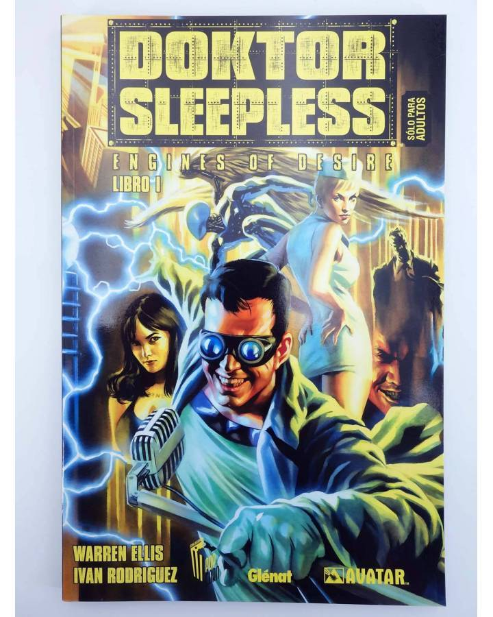 Cubierta de DOKTOR SLEEPLESS ENGINES OF DESIRE (Warren Ellis / Iván Rodríguez) Glenat 2009