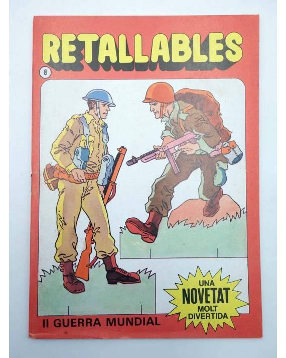 Cubierta de RECORTABLES RETALLABLES UNA NOVETAT MOLT DIVERTIDA 8. II GUERRA MUNDIAL (No Acreditado) Bruguera 1984