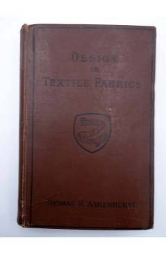Contracubierta de MANUAL OF TECHNOLOGY DESIGN IN TEXTILE FABRICS (Thomas R. Ashenhurst) Cassell and Co. 1907