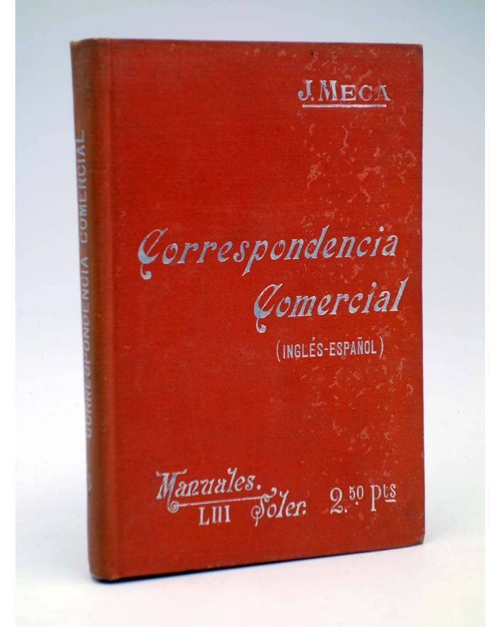 Cubierta de MANUALES SOLER LIII 53. CORRESPONDENCIA COMERCIAL INGLÉS ESPAÑOL (J. Meca Tudela) Manuel Soler 1900