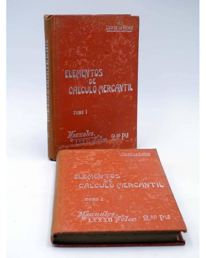 Cubierta de MANUALES SOLER 81 82. ELEMENTOS DE CÁLCULO MERCANTIL (Luís De La Fuente) Manuel Soler 1900