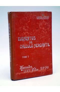 Contracubierta de MANUALES SOLER 81 82. ELEMENTOS DE CÁLCULO MERCANTIL (Luís De La Fuente) Manuel Soler 1900