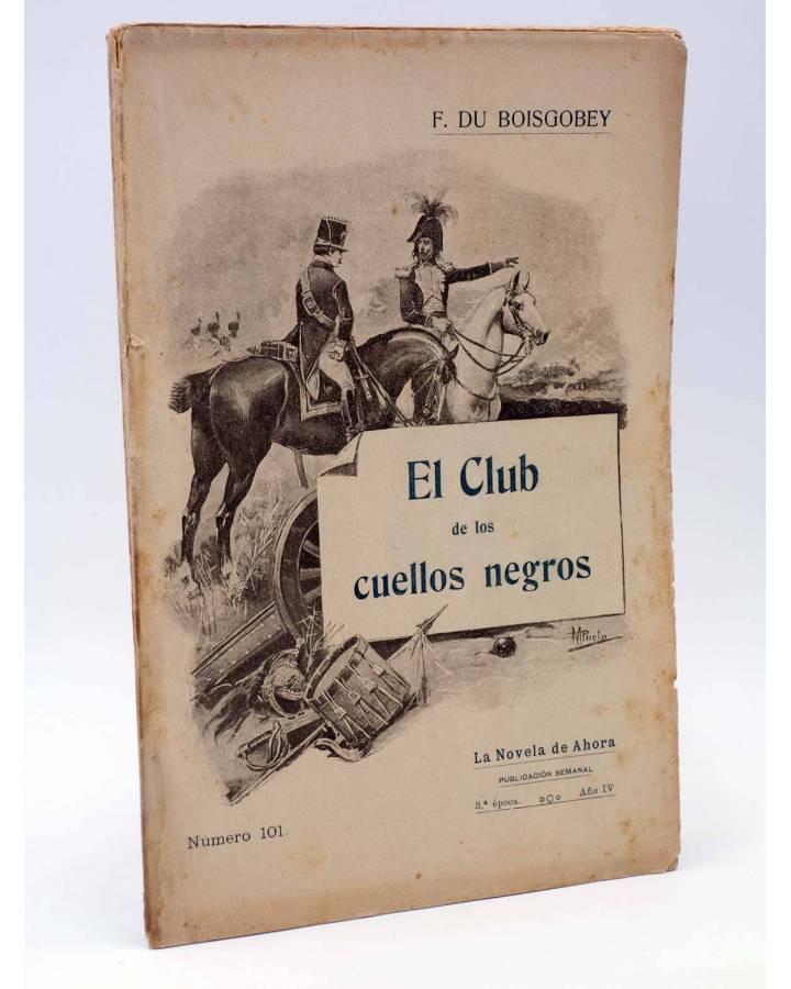 Cubierta de LA NOVELA DE AHORA 3ª EPOCA 101. EL CLUB DE LOS CUELLOS NEGROS III (Fortuné Du Boisgobey) Saturnino Calleja
