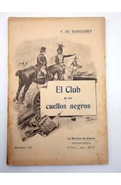 Contracubierta de LA NOVELA DE AHORA 3ª EPOCA 101. EL CLUB DE LOS CUELLOS NEGROS III (Fortuné Du Boisgobey) Saturnino Ca