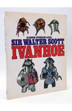 Cubierta de CLÁSICOS JUVENILES ALTEA. IVANHOE (Sir Walter Scott / Christopher Bradbury) Altea 1980