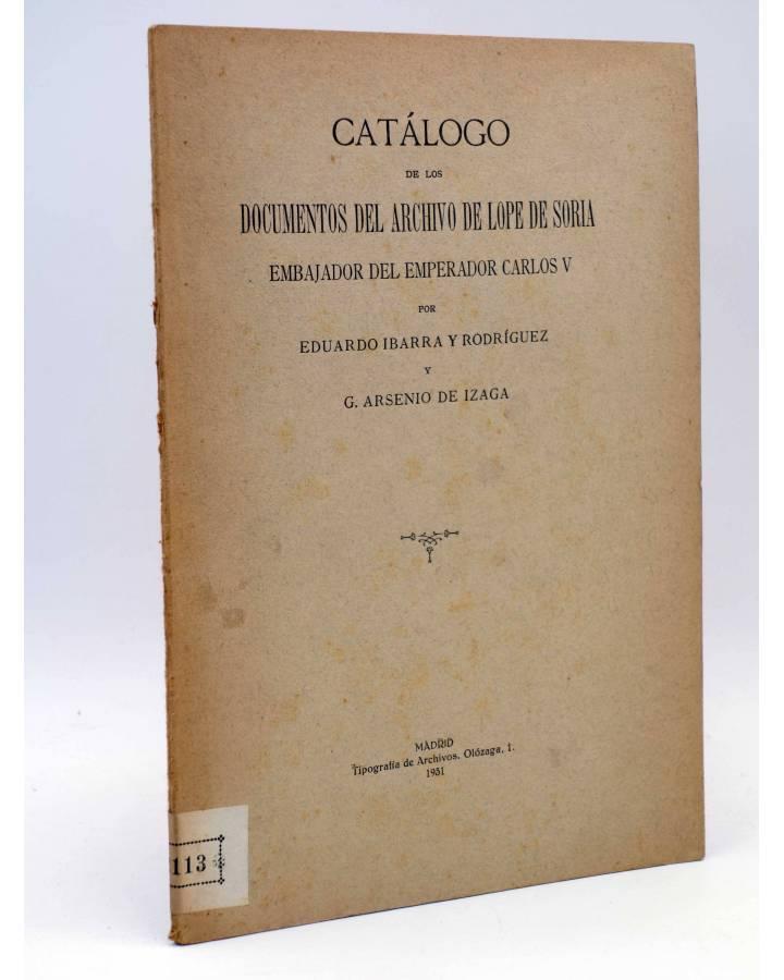 Cubierta de CATÁLOGO DE LOS DOCUMENTOS DEL ARCHIVO DE LOPE DE SORIA (Ibarra Y Rodríguez / Arsenio De Izaga) 1931