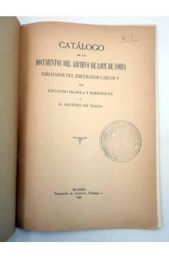 Muestra 1 de CATÁLOGO DE LOS DOCUMENTOS DEL ARCHIVO DE LOPE DE SORIA (Ibarra Y Rodríguez / Arsenio De Izaga) 1931