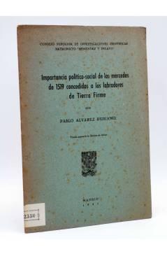 Cubierta de IMPORTANCIA POLÍTICO SOCIAL DE LAS MERCEDES DE 1519 CONCEDIDAS A LOS LABRADORES DE TIERRA FIRME 1941 (No Acr